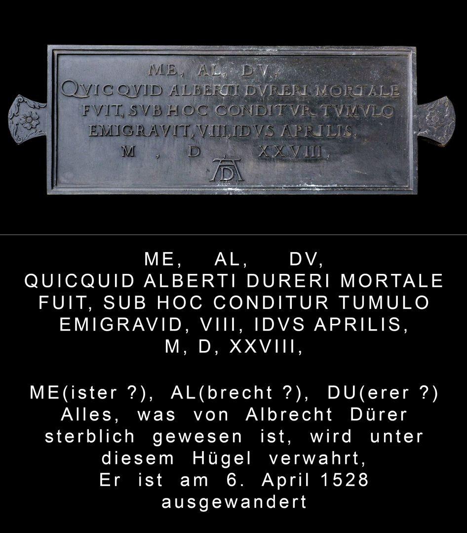 Albrecht Dürer Grabstätte Grabinschrift von Willibald Pirckheimer (1528)