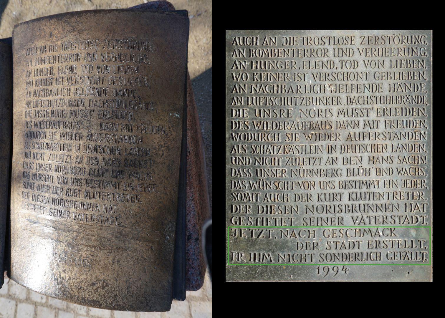 Norisbrunnen Bildvergleich der heutigen rechten Hälfte der Stiftertafel mit der ursprünglich angebrachten: .... Jetzt, nach Geschmack der Stadt erstellt, er ihm nicht sonderlich gefällt.